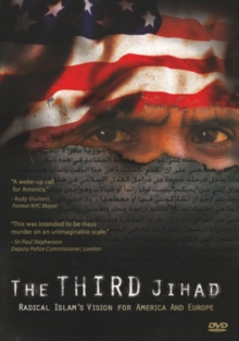 The Third Jihad - Radical Islam's Vision for America and Europe, DVD