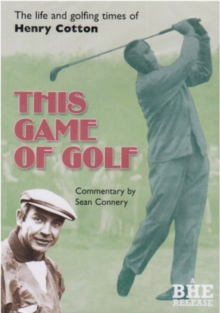 This Game of Golf - The Life and Golfing Times of Henry Cotton, DVD