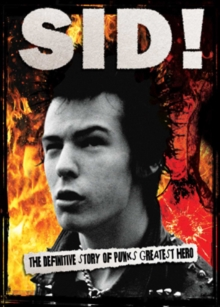 Sid - By Those Who Really Knew Him, DVD
