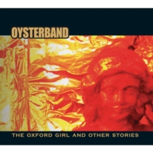 The Oxford Girl and Other Stories, CD / Album