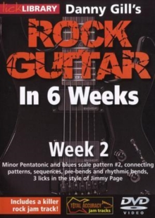 Danny Gill's Rock Guitar in 6 Weeks: Week 2, DVD