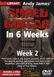 Andy James' Shred Guitar in 6 Weeks: Week 2, DVD