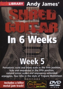 Andy James' Shred Guitar in 6 Weeks: Week 5, DVD