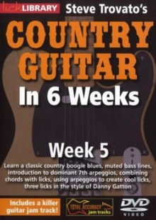 Steve Trovato's Country Guitar in 6 Weeks: Week 5, DVD  DVD
