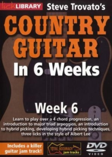 Steve Trovato's Country Guitar in 6 Weeks: Week 6, DVD