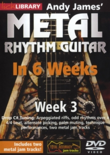 Andy James' Metal Rhythm Guitar in 6 Weeks: Week 3, DVD