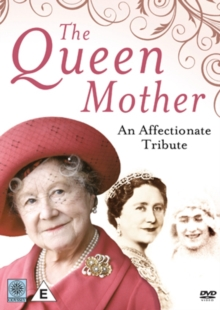 The Queen Mother: An Affectionate Tribute, DVD DVD