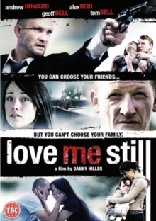 Love Me Still, DVD