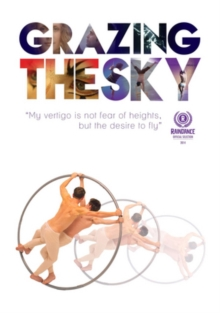 Grazing the Sky, DVD