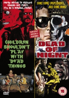 Children Shouldn't Play With Dead Things/Dead of Night, DVD  DVD