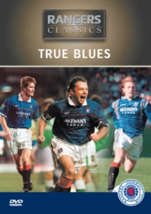 Rangers FC: True Blues, DVD