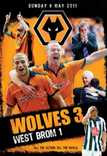 Wolverhampton Wanderers: Wolves 3 - West Brom 1, DVD