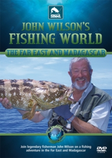 John Wilson's Fishing World: Far East and Madagascar, DVD
