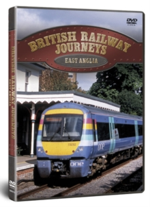 British Railway Journeys: East Anglia - Cambridge to Sheringham, DVD
