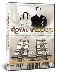 The Royal Wedding in Colour - HRH Princess Elizabeth..., DVD