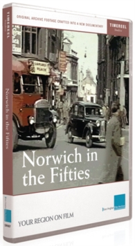 Norwich in the Fifties, DVD  DVD