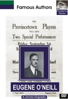 Famous Authors: Eugene O'Neill - A Concise Biography, DVD  DVD
