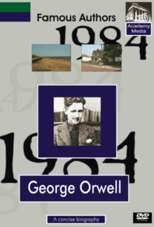 Famous Authors: George Orwell - A Concise Biography, DVD  DVD