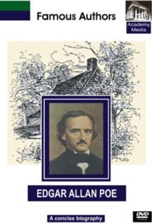 Famous Authors: Edgar Allan Poe - A Concise Biography, DVD