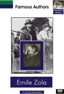 Famous Authors: Emile Zola - A Concise Biography, DVD