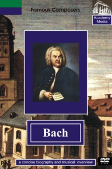 Famous Composers: JS Bach - A Concise Biography, DVD