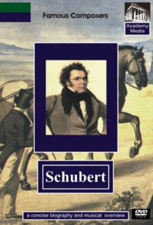 Famous Composers: Schubert - A Concise Biography, DVD