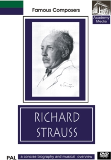 Famous Composers: Richard Strauss - A Concise Biography, DVD  DVD