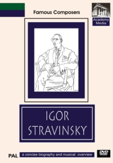 Famous Composers: Igor Stravinsky - A Concise Biography, DVD