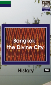 History: Bangkok, the Divine City, DVD