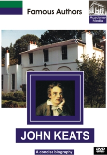Famous Authors: John Keats - A Concise Biography, DVD