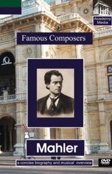 Famous Composers: Mahler - A Concise Biography, DVD  DVD