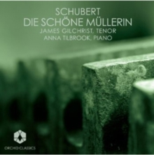 Franz Schubert: Die Schone Mullerin, CD / Album