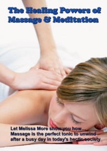 The Healing Powers of Massage and Meditation, DVD