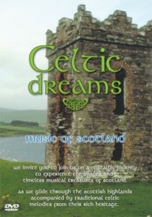 Celtic Dreams: The Music of Scotland, DVD  DVD