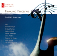 David W. Bowerman: Favoured Fantasies, CD / Album