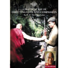 The Dalai Lama: A Practical Way of Directing Love and Compassion, DVD