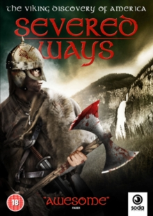 Severed Ways - The Norse Discovery of America, DVD