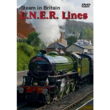 Steam in Britain: LNER Lines, DVD