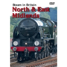 Steam in Britain: North and East Midlands, DVD  DVD