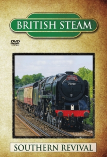 British Steam: Southern Revival, DVD