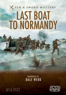 Last Boat to Normandy: D-Day Landings - The Veterans' Accounts, DVD