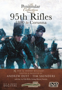 The Peninsular Collection: 95th Rifles - 1800 to Corunna, DVD