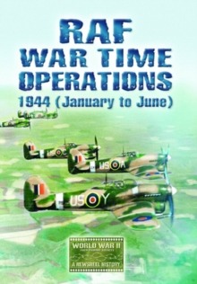 RAF Wartime Operations: 1944 - January to June, DVD  DVD