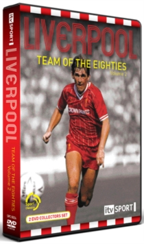 Liverpool FC: Team of the Eighties - Volume 2, DVD