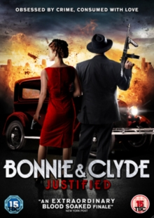 Bonnie and Clyde - Justified, DVD