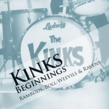 The Kinks Beginnings: Ramrods, Boll-weevils & Ravens, CD / Album