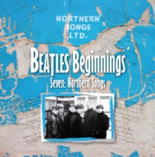 Beatles Beginnings Seven: Northern Songs, CD / Album