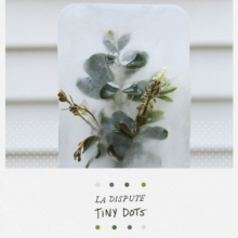 La Dispute: Tiny Dots, DVD