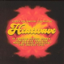 Always and Forever: The Best of Heatwave, CD / Album