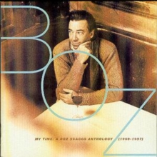 My Time: A Boz Scaggs Anthology: (1969-97), CD / Album